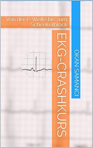 EKG-Crashkurs: Von der P-Welle bis zum Schenkelblock