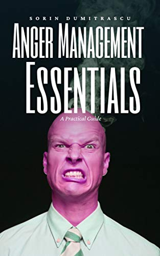 Anger Management Essentials: A Practical Guide (English Edition)
