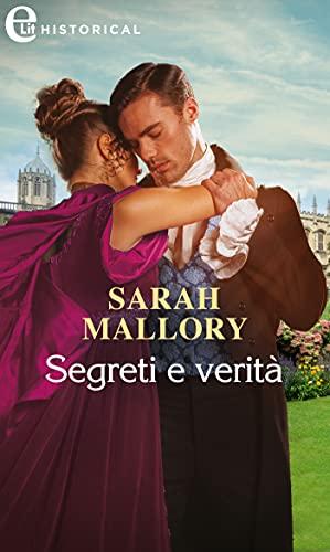 Segreti e verità (eLit) (Castonbury Park Vol. 5) di [Sarah Mallory]