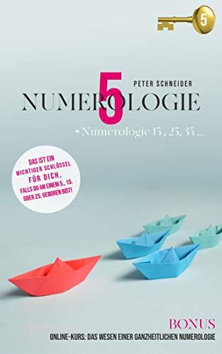 Numerologie 5: Numerologie 15, 25, 35 ...