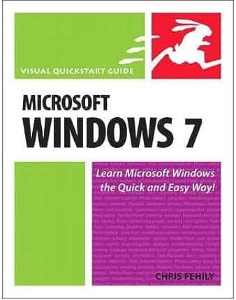 [ MICROSOFT WINDOWS 7 VISUAL QUICKSTART GUIDE BY FEHILY, CHRIS](AUTHOR)PAPERBACK