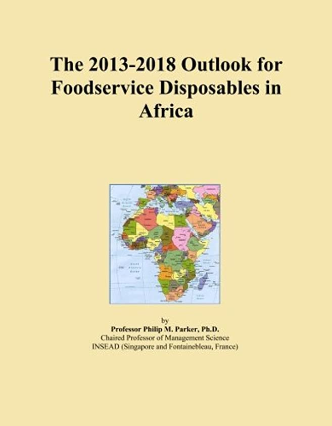 バブル製造逆さまにThe 2013-2018 Outlook for Foodservice Disposables in Africa