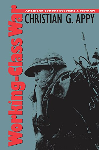 Working-Class War: American Combat Soldiers and Vietnam