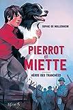 Pierrot & Miette - Héros des tranchées