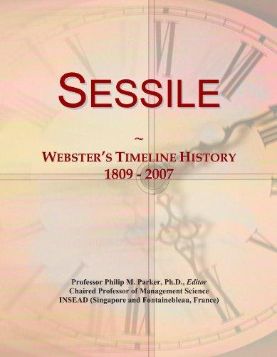 Sessile: Webster's Timeline History, 1809 - 2007