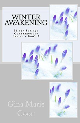 Winter Awakening -Contemporary Series, Book 3 (Silver Springs Contemporary)