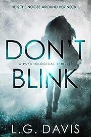 Don't Blink: A gripping psychological thriller