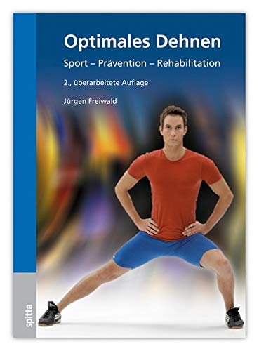 Optimales Dehnen: Sport – Prävention - Rehabilitation