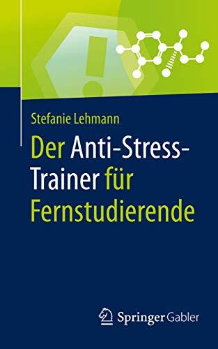 Der Anti-Stress-Trainer für Fernstudierende