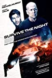 Survive The Night – Bruce Willis - Movie Wall Poster