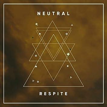 Neutral Respite, Vol. 3