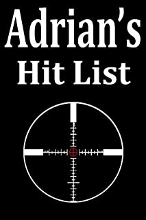 Adrian's Hit List: A funny personalized Lined notebook for Men named Adrian A Sarcastic snarky Novelty lined notebook offi...