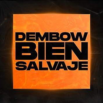 Dembow Bien Salvaje (feat. Thomy DJ)