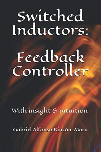 Switched Inductors: Feedback Controller: With insight & intuition