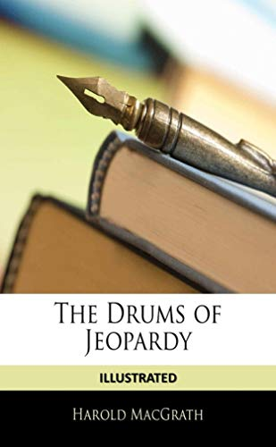 The Drums of Jeopardy Illustrated (English Edition)