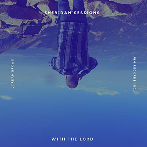 With The Lord (Sheridan Sessions)