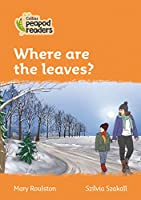 Level 4 – Where are the leaves? (Collins Peapod Readers)