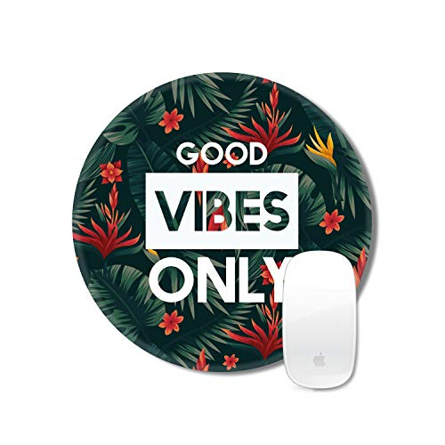 TheYaYaCafe New Year Christmas Gifts Motivational Quote Printed Round Mousepad for Computer, PC, Laptop - Good Vibes Only