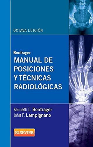 Manual de posiciones y técnicas radiológicas 8ª ed.) (Spanish Edition)