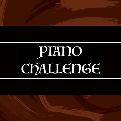 PIANO CHALLENGE