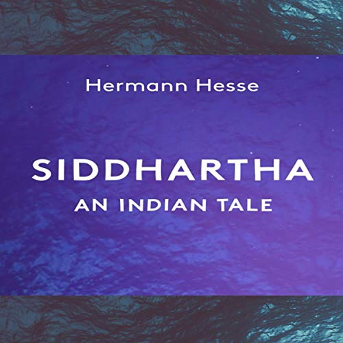 Couverture de Siddhartha: An Indian Tale