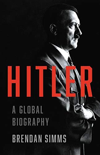 Hitler: A Global Biography by [Brendan Simms]