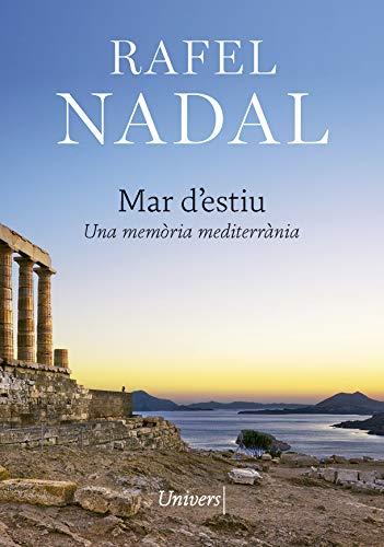 Mar d'estiu: Una memòria mediterrània (Univers digital) (Catalan Edition)