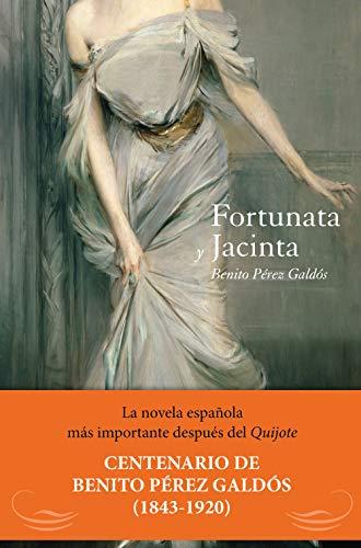 Fortunata y Jacinta (CLASICOS CASTELLANOS)