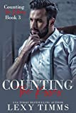 Counting the Kisses: Billionaire CEO Workplace Steamy Romance (Counting the Billions Series Book 3)