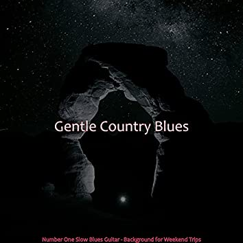 Number One Slow Blues Guitar - Background for Weekend Trips