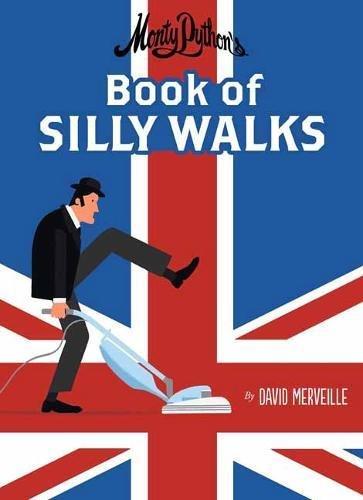 Monty Python's Book of Silly Walks