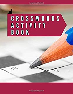 Crosswords Activity Book: A Unique Crossword Puzzle Book For Adults Medium Difficulty Based On Contemporary Words As Crossword Super Puzzles to Solve