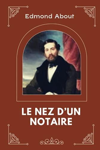 Le Nez d'un Notaire Illustré par Edmond
