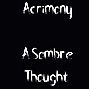 A Sombre Thought