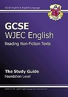GCSE English Wjec Reading Non-Fiction Texts Study Guide - Foundation (A*-G Course)