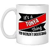 Tazas para hombres, mujeres It 's A TONYA Th-ing Cute Coffee Tea Tazas para él, ella en un evento especial, cerámica blanca, 11 oz IQ6QEM