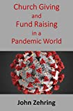 Church Giving and Fund Raising in a Pandemic World (Clergy Guides) (English Edition)