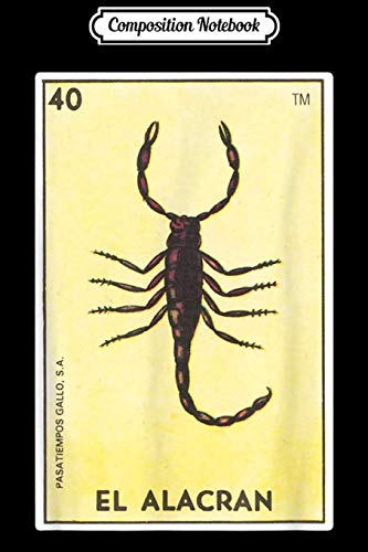Composition Notebook: El Alacran Card Loteria Scorpion Mexican Bingo Tarot Journal/Notebook Blank Lined Ruled 6x9 100 Pages
