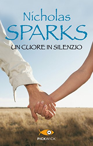 Un cuore in silenzio (Super bestseller)