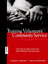 Training Volunteers for Community Service, Participant's Workbook: The Step-by-Step Guide of the Shanti National Training Institute