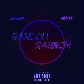 Random Ransom (feat. Gentu)