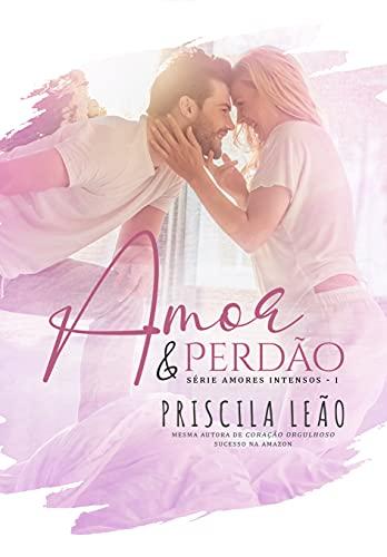 Amor e Perdão (Portuguese Edition)