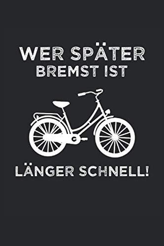 Fahrrad Notizbuch: Lustiges Fahrrad Notizbuch für Fahrradfahrer, Radtouren Planer, Geschenk für Radfahrer lustig, 120 Seiten