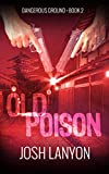 Old Poison: Dangerous Ground 2 (English Edition)