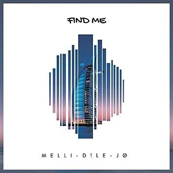 Find Me (feat. D!LE & JØ)