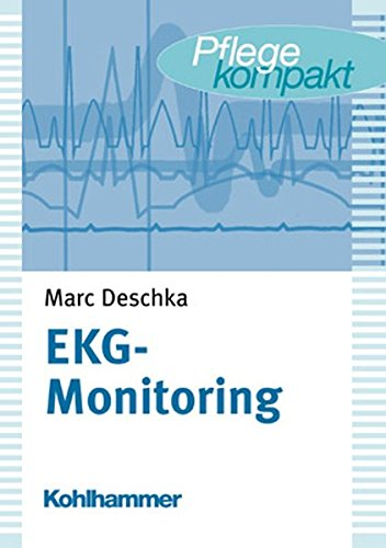 EKG-Monitoring (Pflegekompakt)