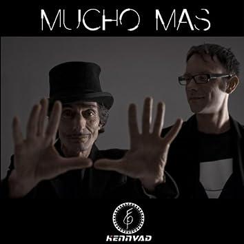 Mucho Mas