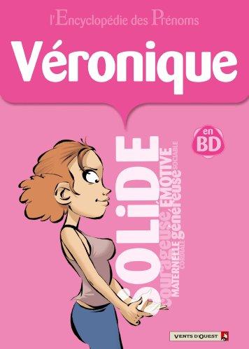 L'Encyclopédie des prénoms - Tome 25 : Véronique