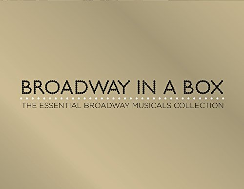 Broadway in a Box - The Essential Broadway Musical