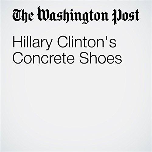 Hillary Clinton's Concrete Shoes cover art